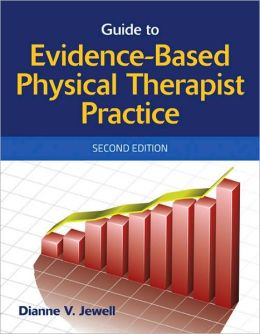 Guide To Evidence-Based Physical Therapist Practice