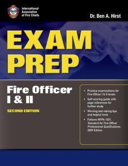 Exam Prep: Fire Officer I & II