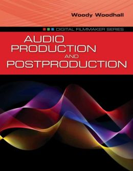 Audio Production And Postproduction