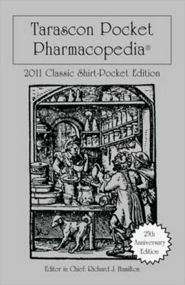 Tarascon Pocket Pharmacopoeia 2011 Classic Shirt-Pocket Edition