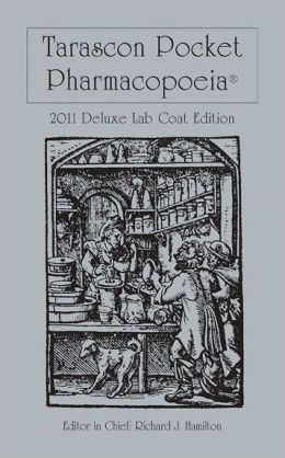 Tarascon Pocket Pharmacopoeia 2011 Deluxe Lab Coat Edition