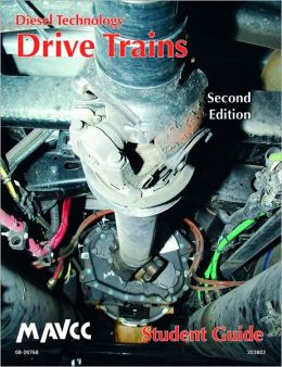 Diesel Technology: Drive Trains, Student Guide