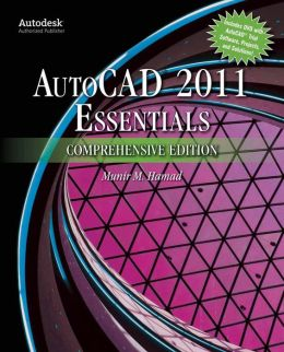 Autocad 2011 Essentials Comprehensive Edition