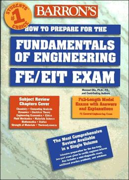 How to Prepare for the Fundamentals of Engineering: FE/FEIT Exam