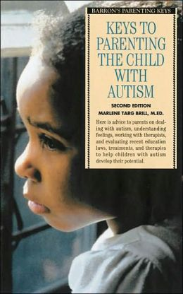 Keys to Parenting the Child with Autism