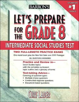Let's Prepare for the Grade 8 Intermediate Social Studies Test