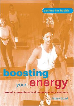 Boosting Your Energy (Options for Health Series)
