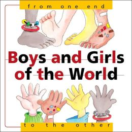 Boys and Girls of the World: From One End... to the Other