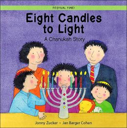 Eight Candles to Light: A Chanukah Story (Festival Time!)