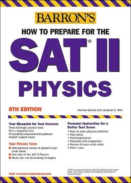 How to Prepare for the SAT II Physics