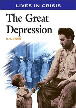 The Great Depression (Lives in Crisis Series)