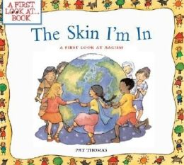 The Skin I'm In: A First Look at Racism