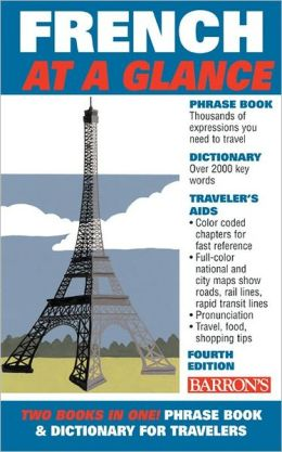French at a Glance: Phrase Book and Dictionary for Travelers
