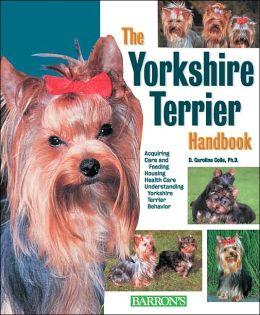 The Yorkshire Terrier Handbook (Barrons Pet Handbooks Series)