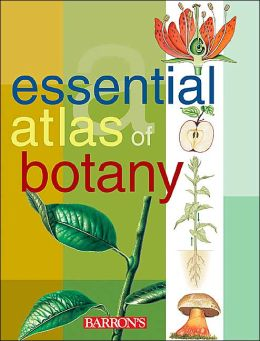Essential Atlas of Botany