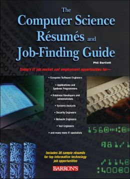 The Computer Science Resumes and Job-Finding Guide