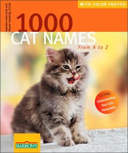 1,000 Cat Names: From A to Z