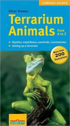 Terrarium Animals from A to Z (Compass Guides Series)