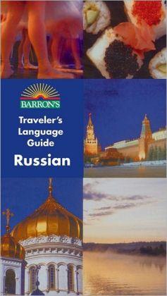 Barron's Traveler's Language Guide: Russian
