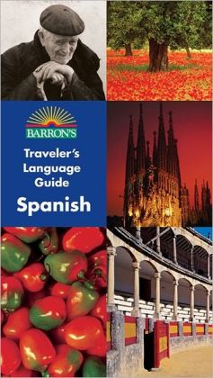 Barron's Traveler's Language Guide: Spanish