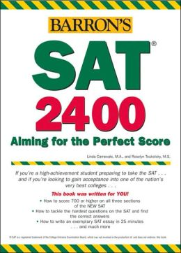 SAT 2400: Aiming for the Perfect Score