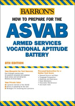 Barron's How to Prepare for the ASVAB: Armed Services Vocational Aptitude Battery