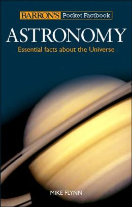 Barron's Pocket Factbook: Astronomy: Essential Facts about the Universe