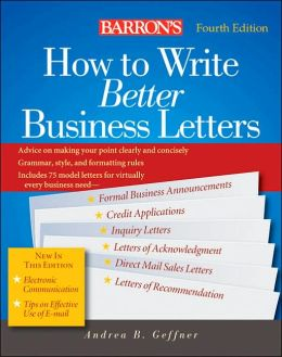 Barron's How to Write Better Business Letters