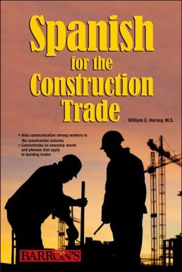 Spanish for the Construction Trades