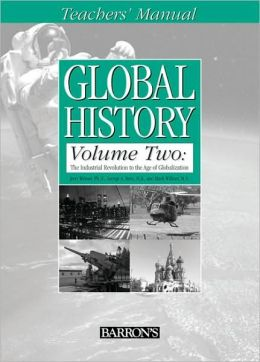 Global History Volume Two:Teacher's Manual