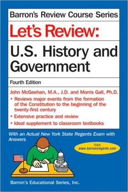 Let's Review: U. S. History and Government (Barron's Review Course)