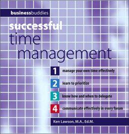 Successful Time Management (Business Buddies Ser.)
