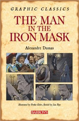 Man in the Iron Mask (Graphic Classics Series)