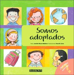 Somos adoptados (We are Adopted, Spanish-language Edition) (¿Qué sabes acerca de...? Series)