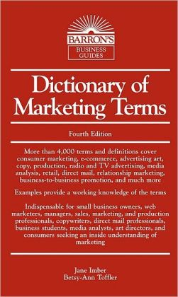 Dictionary of Marketing Terms, 4th Edition (Barron's Business Dictionaries Series)