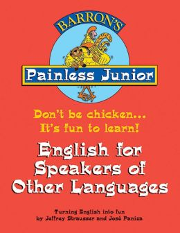 English for Speakers of Other Languages (Painless Junior Series)