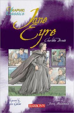 Jane Eyre (Graphic Classics Series)
