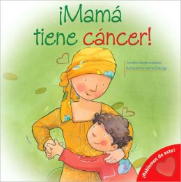 Mi mama tiene cancer