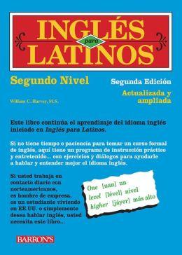 Ingles para latinos: Segundo Nivel