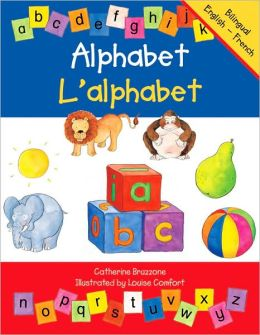 Alphabet/l'alphabet: French-English Edition