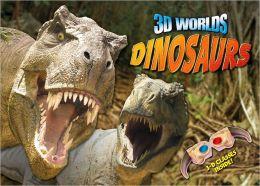 3D Worlds: Dinosaurs