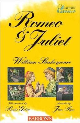 Romeo and Juliet (Graphic Classics Series)