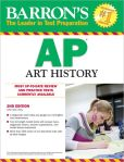 Book Cover Image. Title: Barron's AP Art History, 2nd Edition, Author: John B. Nici M.A.