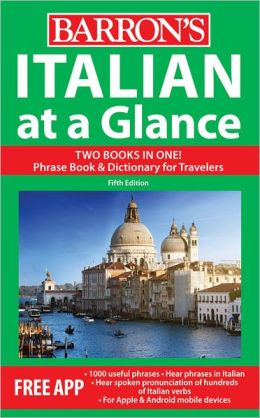Italian at a Glance: Foreign Language Phrasebook and Dictionary