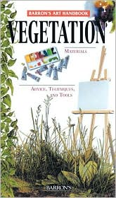 Vegetation: Barron's Art Handbooks