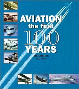 Aviation: The First 100 Years