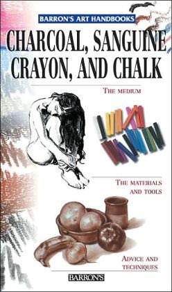 Charcoal, Sanguine Crayon, and Chalk