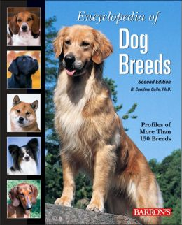 Encyclopedia of Dog Breeds: Profiles of More than 150 Breeds