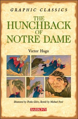 The Hunchback of Notre Dame (Graphic Classics Series)