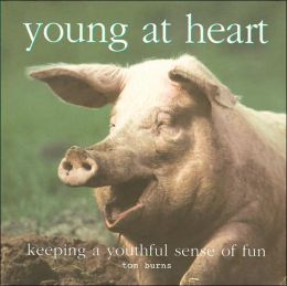 Young at Heart: Keeping a Youthful Sense of Fun